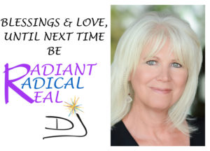 Be Radiant, Radical, Real - LifeCoachDJ